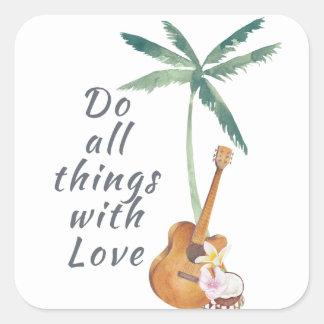 Alla saker med tropisk kärlek fyrkantigt klistermärke