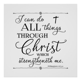 Alla saker till och med Kristus - Philippians4:13 Poster