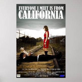 Alla som jag möter, är från Kalifornien Poster