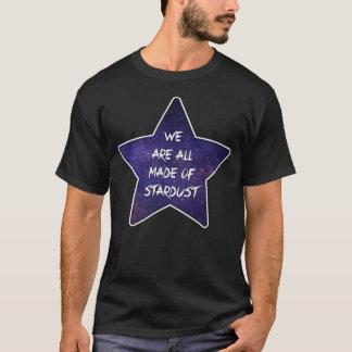 Alla vi är gjorde av stardust t shirt
