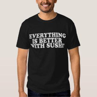 Allt är bättre med Sushi -- T-tröja Tröjor