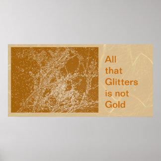 Allt, som blänker, är inte guld- poster