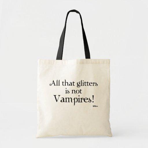 Allt, som blänker, är inte vampyrer! tote bags