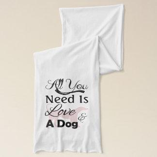 Allt som du behöver, är kärlek och en hund - halsduk