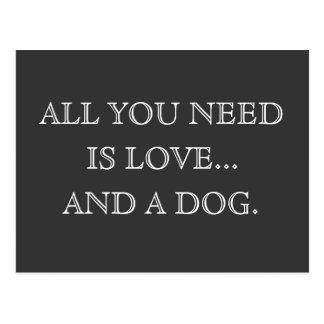Allt som du behöver, är kärlek… och en hund - vykort