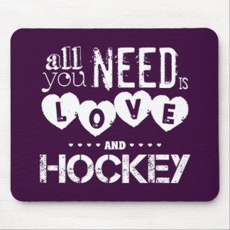 Allt som du behöver, är kärlek och hockey musmatta