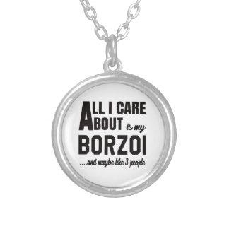 Allt som jag att bry sig, är omkring min Borzoi. Halsband Med Rund Hängsmycke