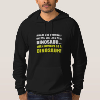 Alltid dig om inte Dinosaur Tröja Med Luva