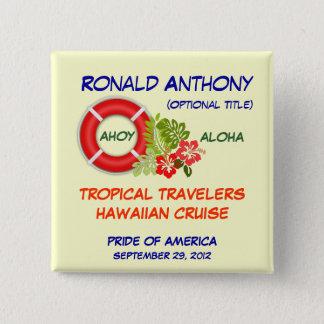 Aloha knäppas kryssningnamnemblem standard kanpp fyrkantig 5.1 cm