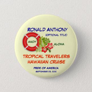 Aloha knäppas kryssningnamnemblem standard knapp rund 5.7 cm