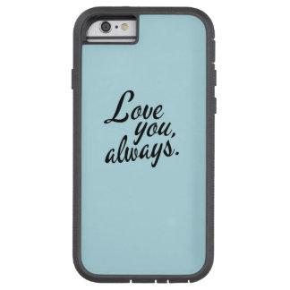 Älska dig alltid tough xtreme iPhone 6 skal