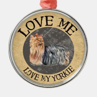 Älska mig, älska min Yorkie Julgransprydnad Metall