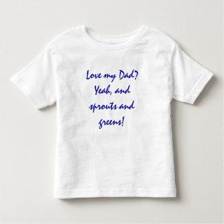 Älska min pappa? Yeah, och groddar och gröntar! Tröja