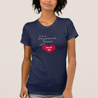 Älska mitt jobb! - Psykiatrisk T Shirts