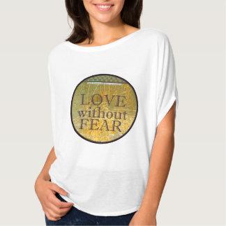"""""""Älska utan skräck"""" - kvinna Flowy cirklar bästa Tee Shirt"""