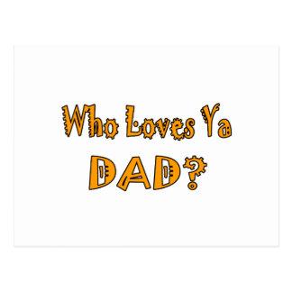 Älskar vem den Ya pappan? Vykort