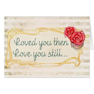 Älskat dig älska därefter dig det stilla hälsningskort