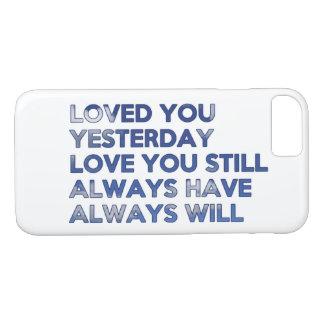 Älskat dig igår alltid har alltid ska