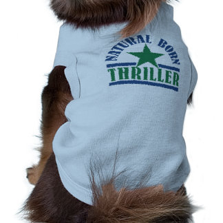 Älsklings- bekläda för naturlig född thriller hundtröja