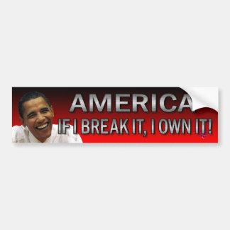 Amerika, om jag bryter det, äger jag det! (Rött, r Bildekal