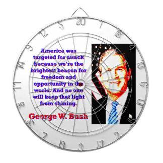 Amerika uppsätta som mål för attack - G W Bush Piltavla