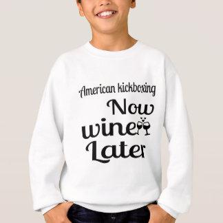 Amerikan som nu kickboxing mer sistnämnd vin tee shirt