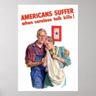 Amerikaner lider, när det oförsiktiga samtalet död posters