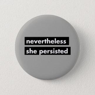 Ändå framhärdade hon politiskt knäppas standard knapp rund 5.7 cm