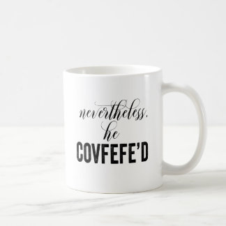 Ändå honom Covfefe'd COVFEFE tweet Kaffemugg