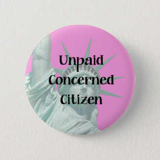 Angå medborgare för damfrihet obetald person som standard knapp rund 5.7 cm