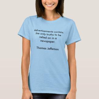 Annonseringar innehåller de enda sanningarna för tshirts