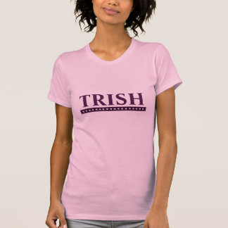 Anpassade Trish T-shirts