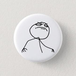 Ansikte Meme för f-Yeaursinne Mini Knapp Rund 3.2 Cm