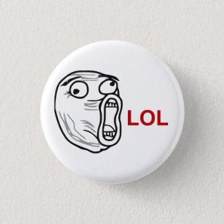 Ansikte Meme för ursinne för LOL-skratt ut högt Mini Knapp Rund 3.2 Cm