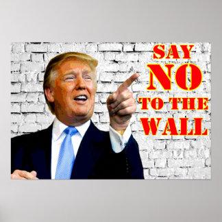Anti Donald Trump något att säga INTE till Poster