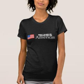 Anti-Obama - klandra inte mig som jag röstade för T-shirts