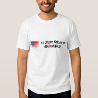 Anti-Obama - Obamanation 2 T-shirts