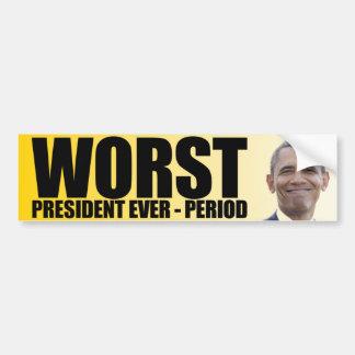 Anti Obama: Värst för president period någonsin - Bildekal