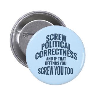 Anti politisk riktighet knäppas standard knapp rund 5.7 cm