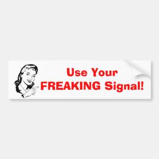 """""""Använd ditt flippa ur signalerar"""" bildekalet Bildekal"""