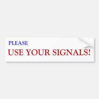 Använd ditt signalerar bildekalet bildekal