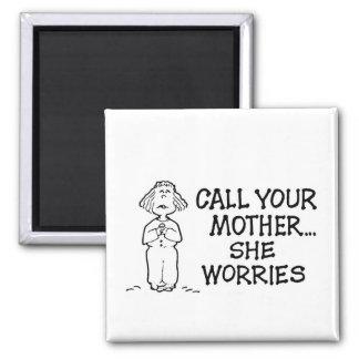Appell din mor…, Hon oroar magneten