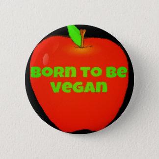 Apple. Fött att vara vegan Standard Knapp Rund 5.7 Cm