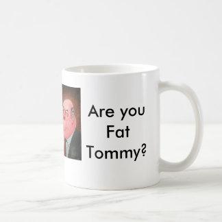 Är du feta Tommy? Mugg