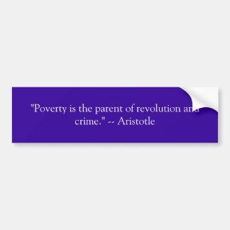 """""""Är fattigdom föräldern av revolutionen och brott… Bildekal"""