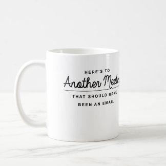 Är här till ett annat möte kaffemugg
