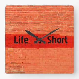 """""""Är liv den kort"""" anpassadet Fyrkantig Klocka"""