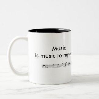 """""""Är musik musik till mitt öron"""" två-tonar muggen Två-Tonad Mugg"""