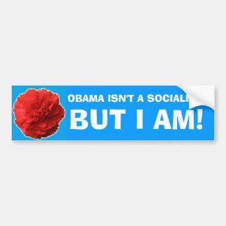 """""""Är Obama en inte socialist, utan I-förmiddagen!"""", Bildekal"""