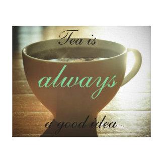 """""""Är Tea alltid kanvastrycket för en bra idé"""" Canvastryck"""